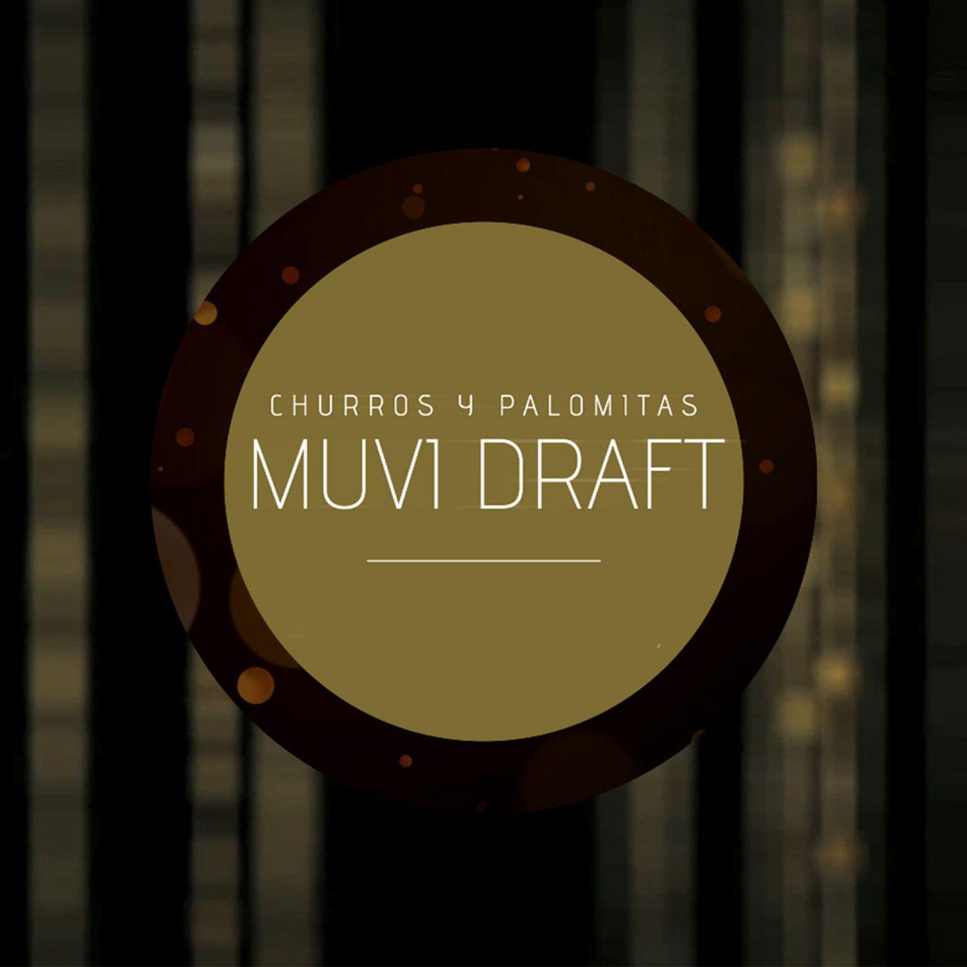 Muvi Draft S9E02 - Taquilla al 23 de Septiembre 2020 (con Edith Sánchez)