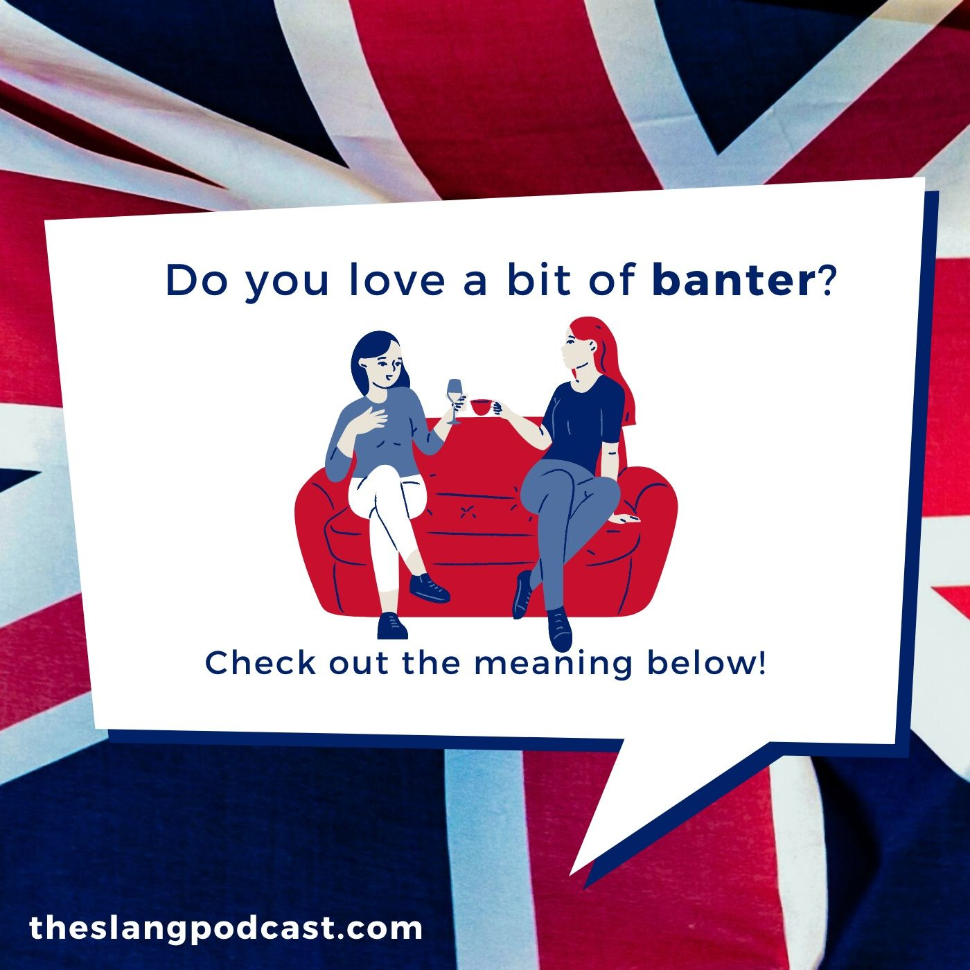 "Banter - What does ""Banter"" mean in British slang?"