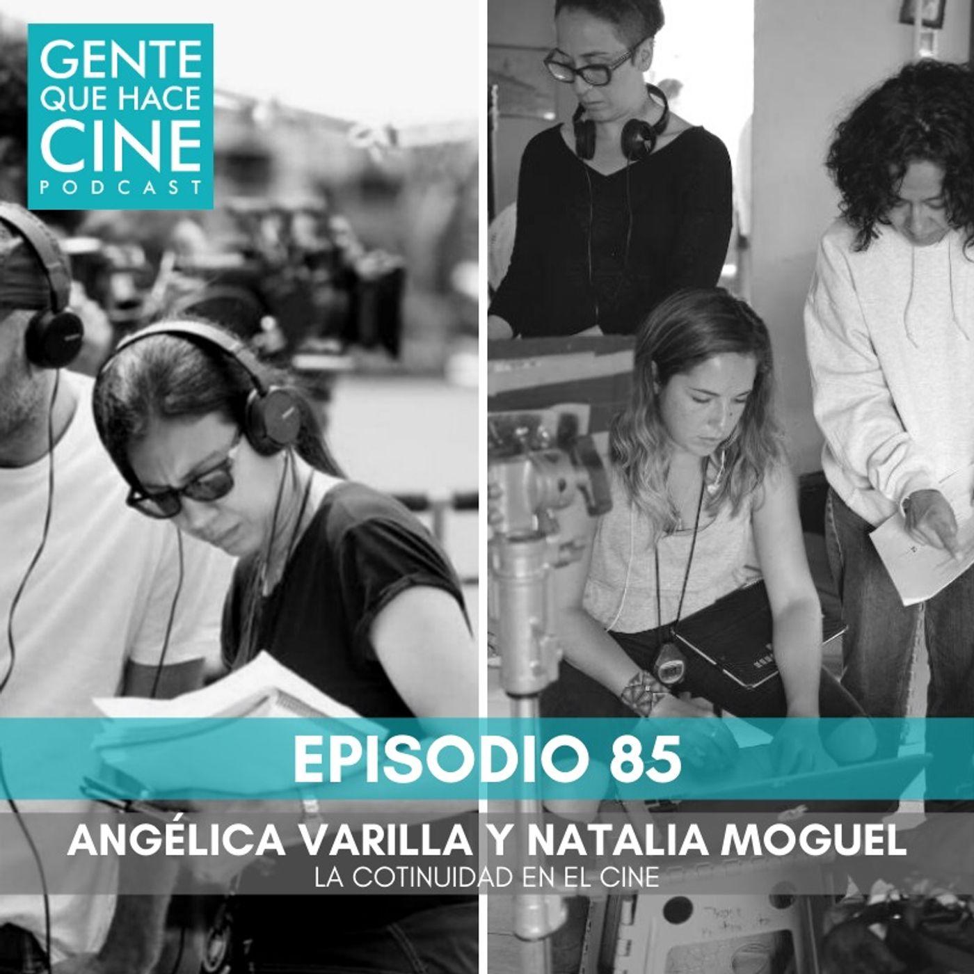 EP86: La continuidad con Natalia Moguel y Angélica Varilla