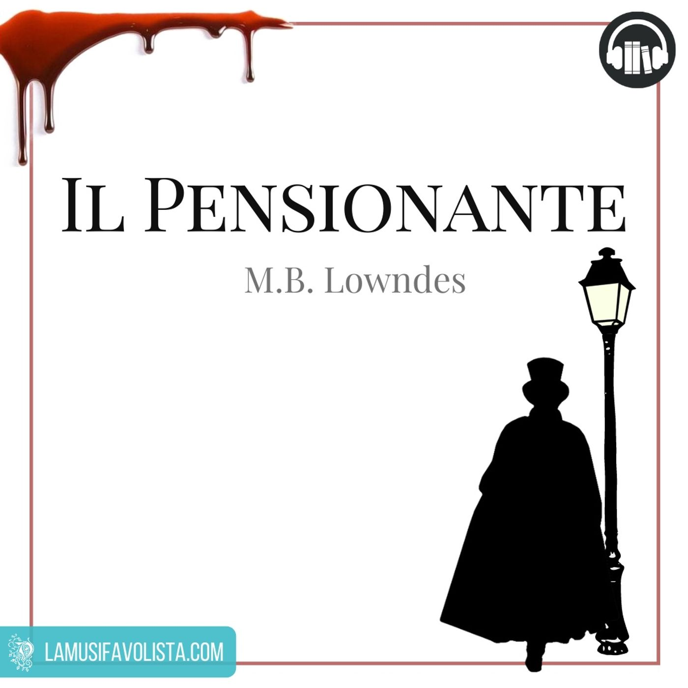 IL PENSIONANTE • M.B. Lowndes  • Capitolo 1 ☆ Audiolibro ☆