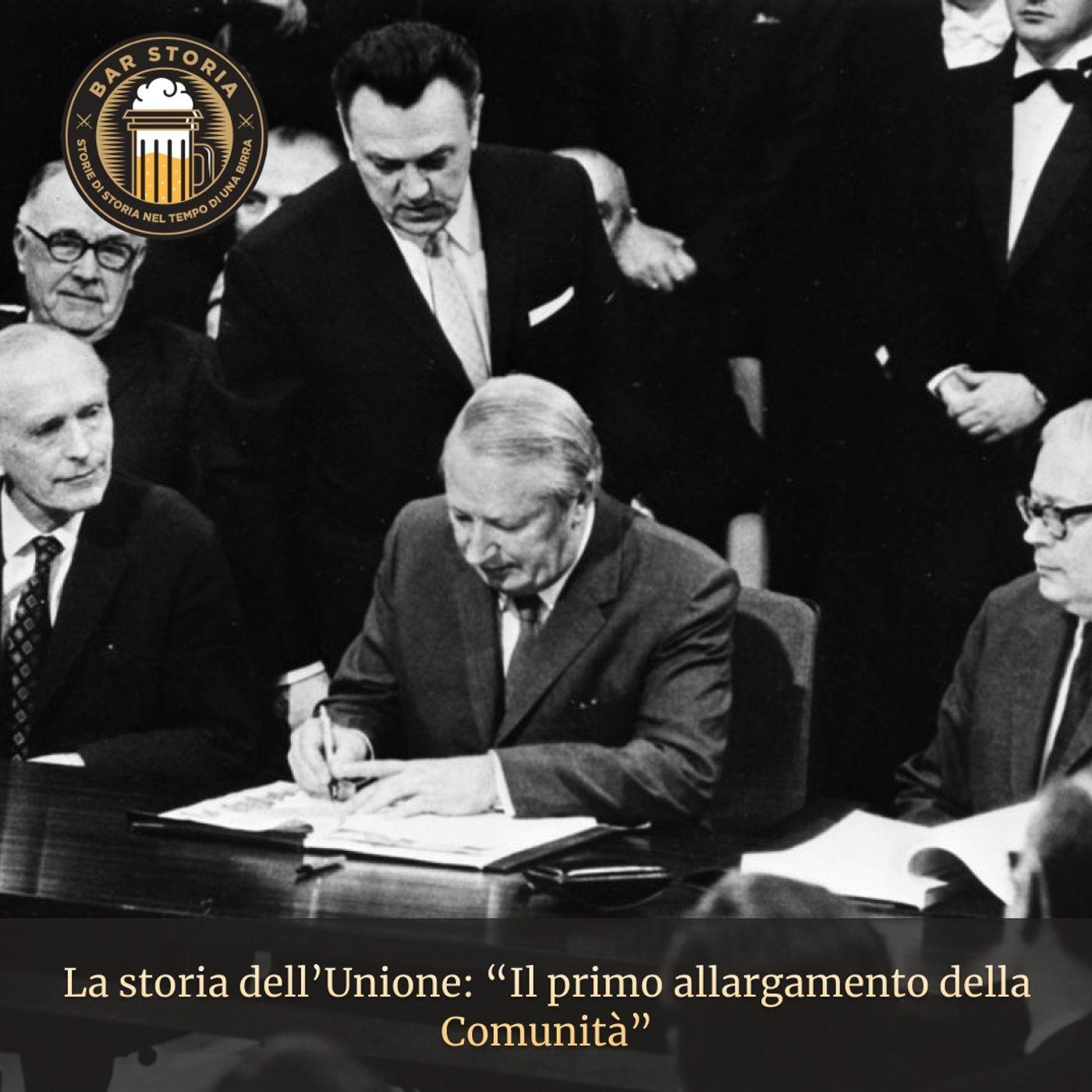 La storia dell'Unione - L'espansione della CEE