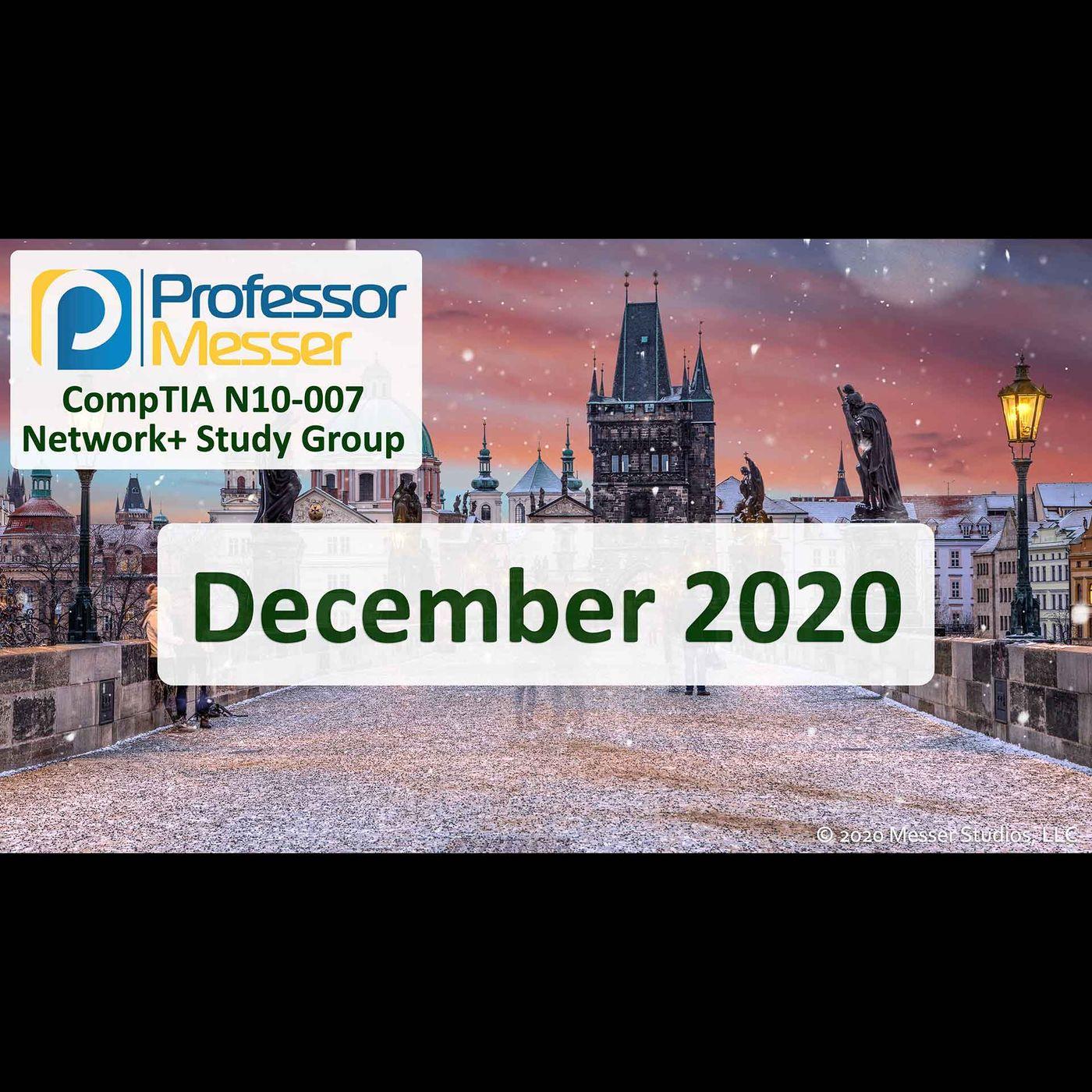 Professor Messer's Network+ Study Group After Show - December 2020
