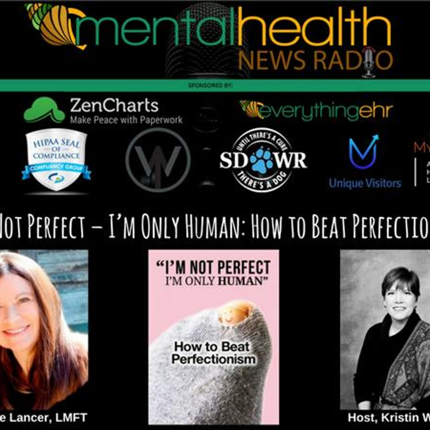 Mental Health News Radio - I'm Not Perfect – I'm Only Human: How to Beat Perfectionism with Darlene Lancer