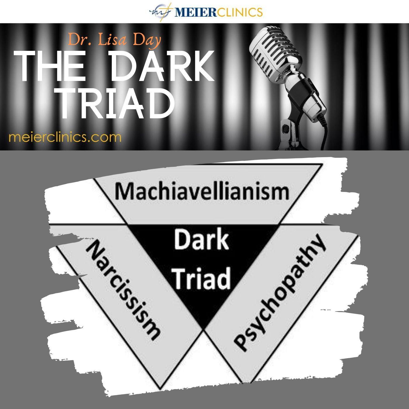 The Dark Triad: Narcissism, Machiavellianism, Psychopathy