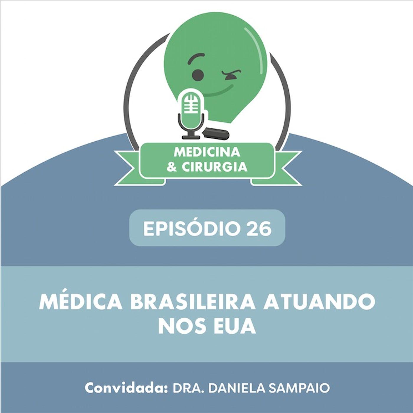 26 - Médica brasileira atuando nos EUA