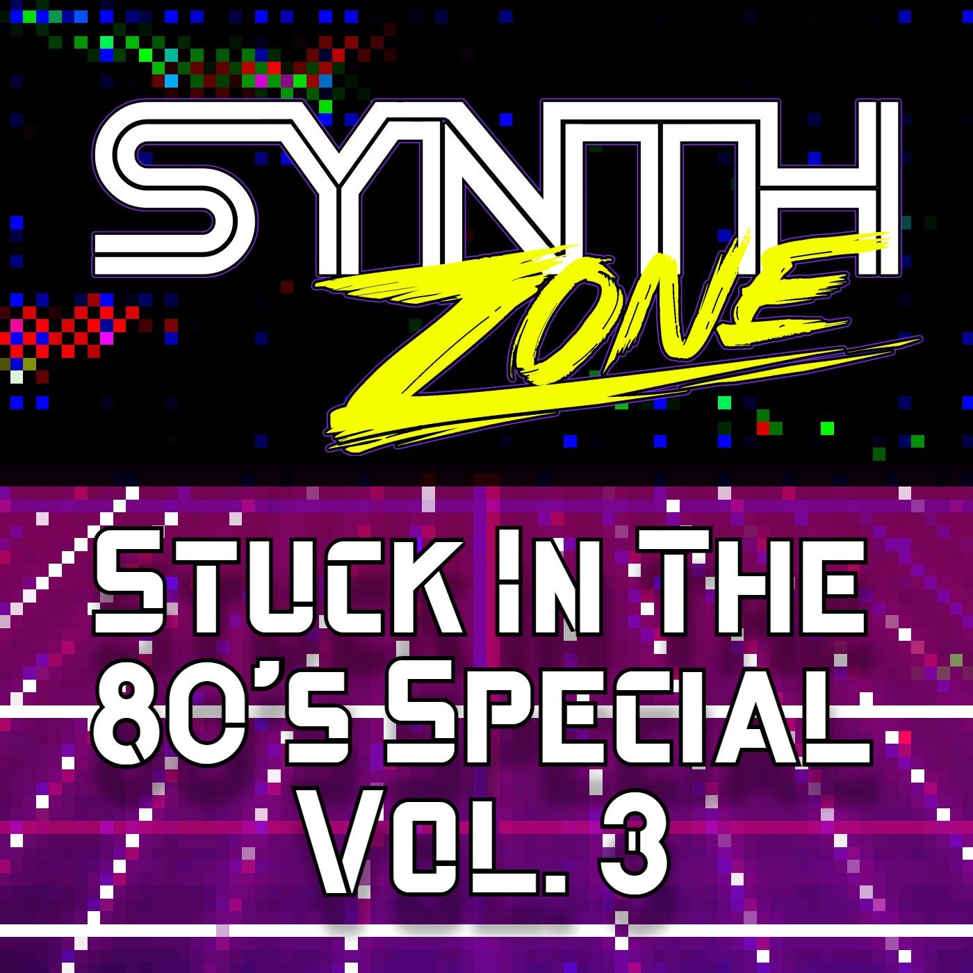 Synth Zone 196 - 05/16/21 (Stuck In The 80's Special Vol. 3)