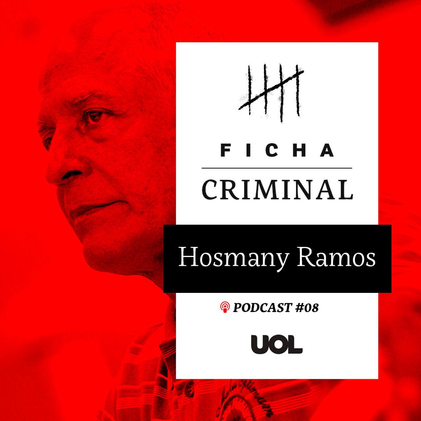 #8 Cirurgião famoso, Hosmany Ramos viveu trama de crimes, fugas e prisões