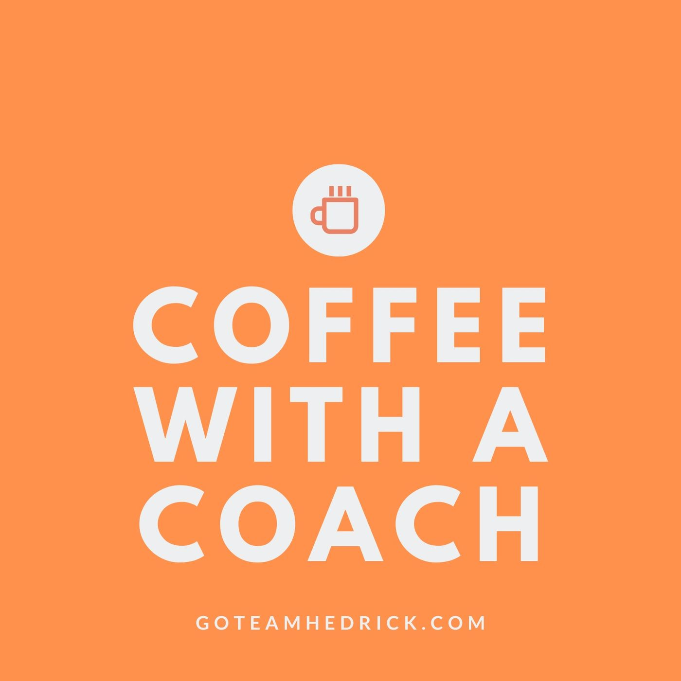 Coffee with a Coach