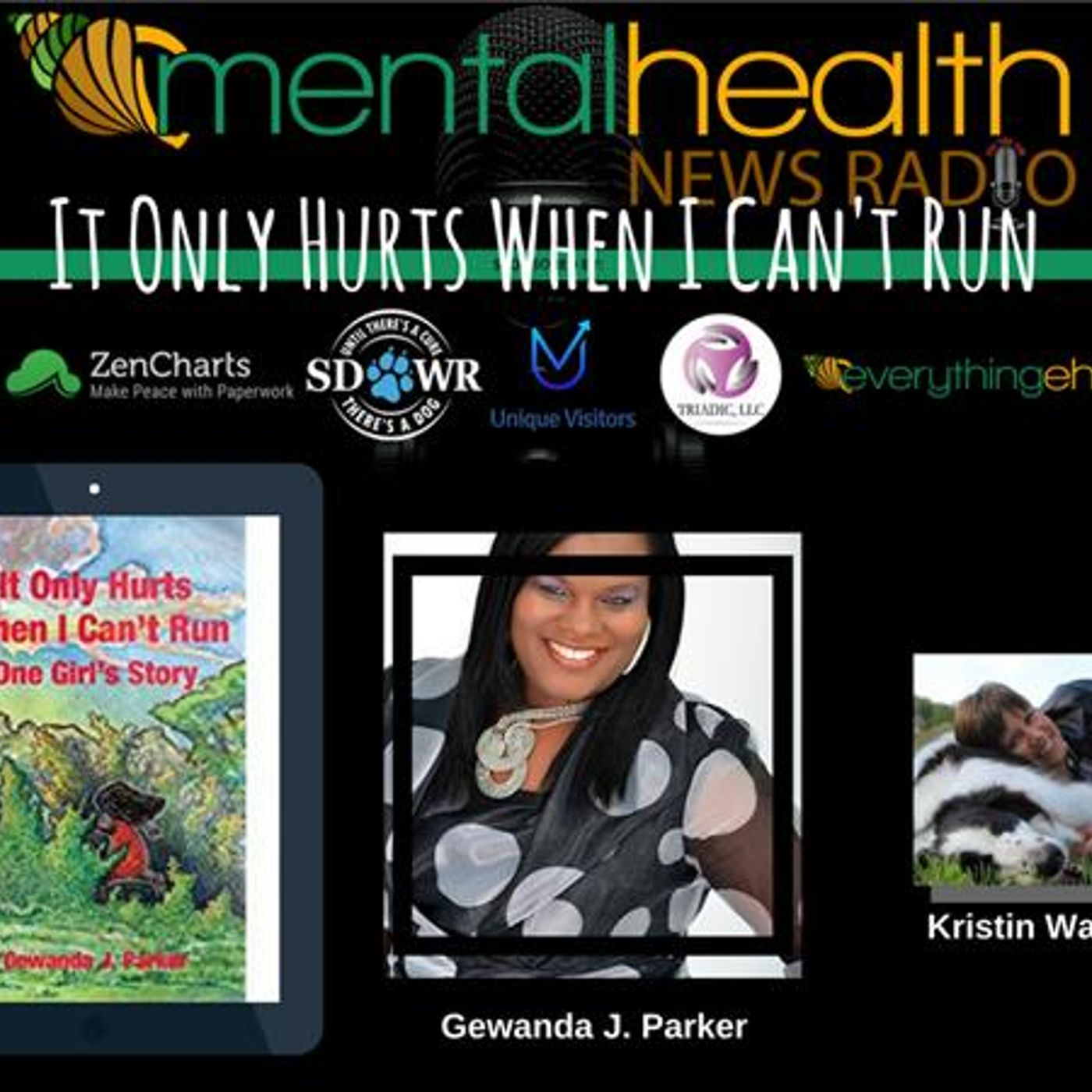 Mental Health News Radio - It Only Hurts When I Can't Run: One Girl's Story with Gewanda J. Parker