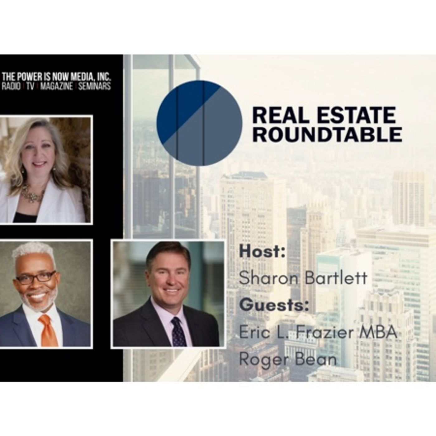 Real Estate Roundtable with Roger Beane