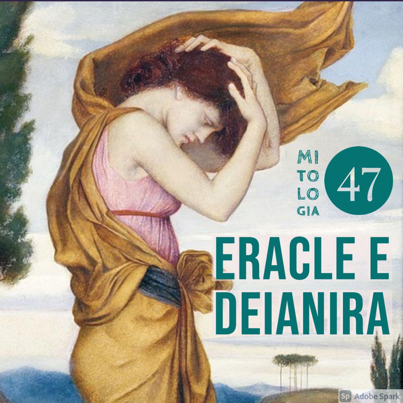 La vendetta di Eracle e l'incontro con Deianira