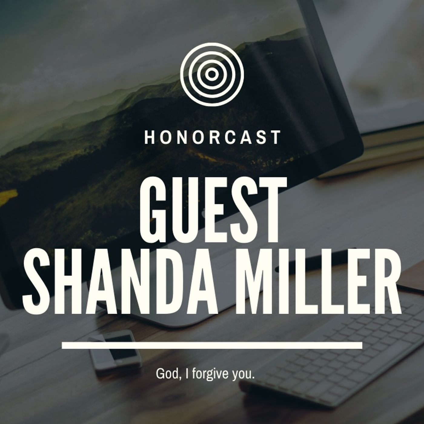 S1E1 Shanda Miller: Trauma, Pain, and Victory over them.