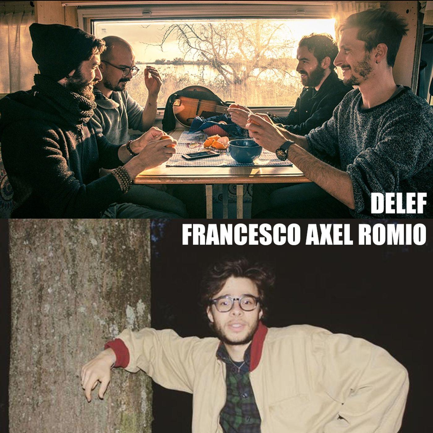 Delef & Francesco Axel Romio: musicisti con singoli ed EP freschi d'uscita - Karmadillo - s03e22