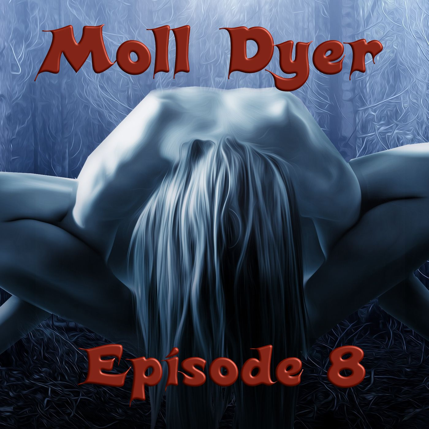 Fra den andre siden Episode 8. Moll Dyer