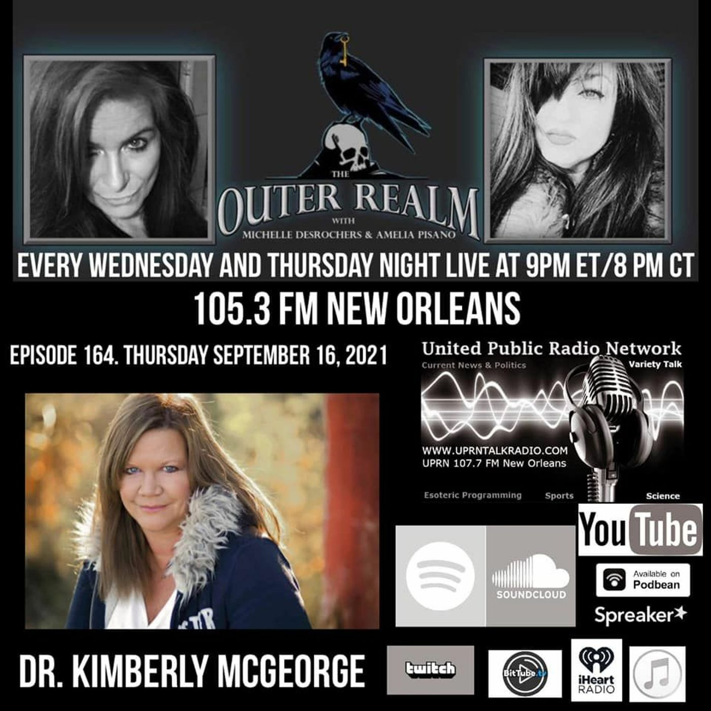 The Outer Realm With Michelle Desrochers And Amelia Pisano Special Guest Dr. Kimberly McGeorge.