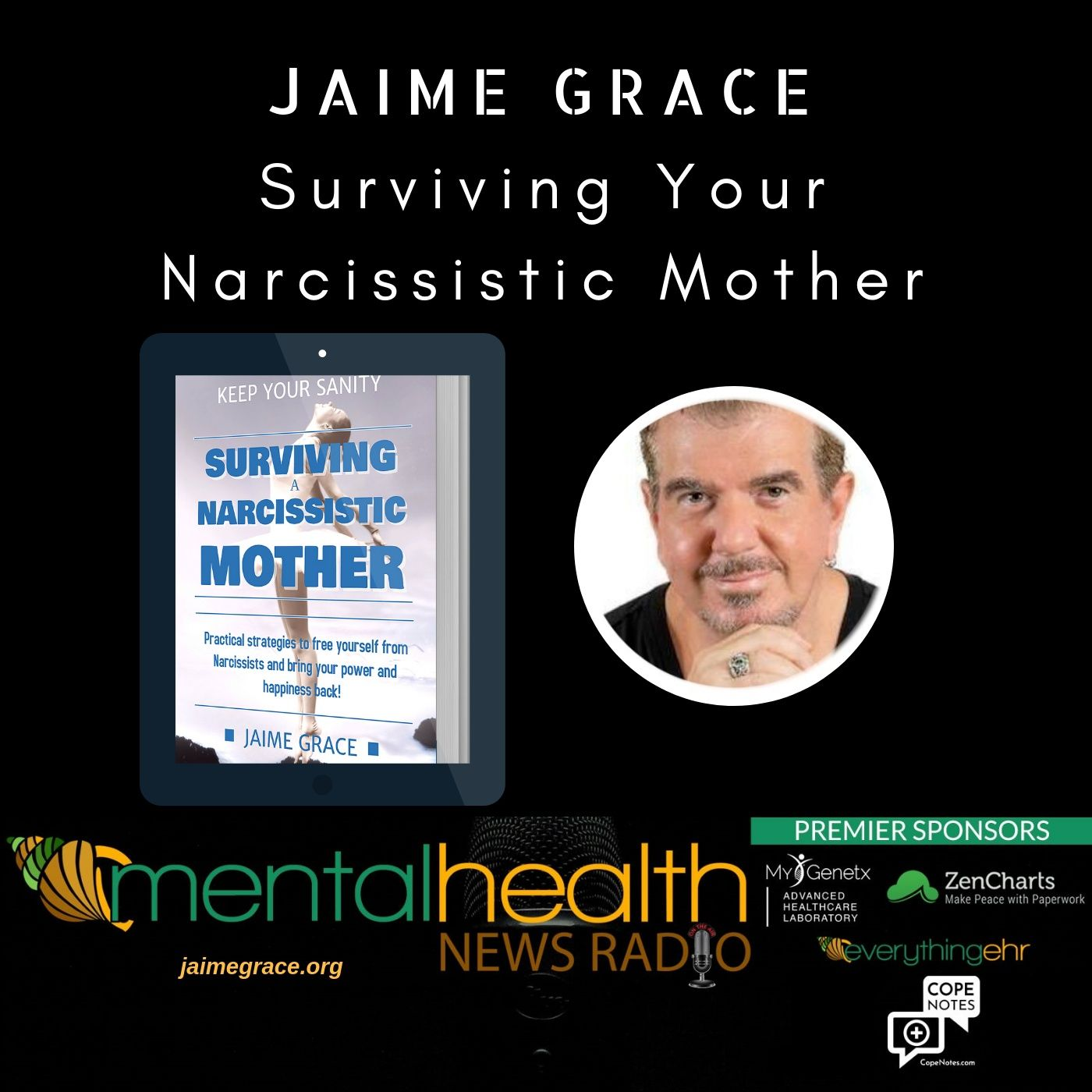 Mental Health News Radio - Surviving Your Narcissistic Mother with Jaime Grace