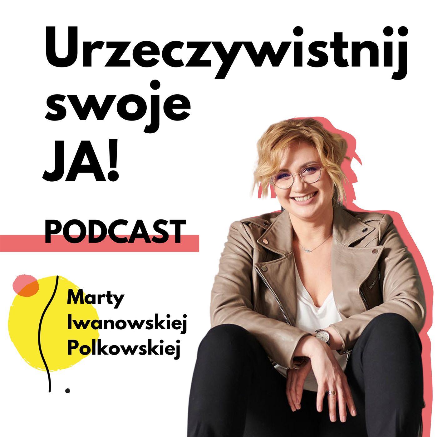 JA.Kobieta#17_O wolności i pieniądzach. Rozmowa Kasią Iwanoską.