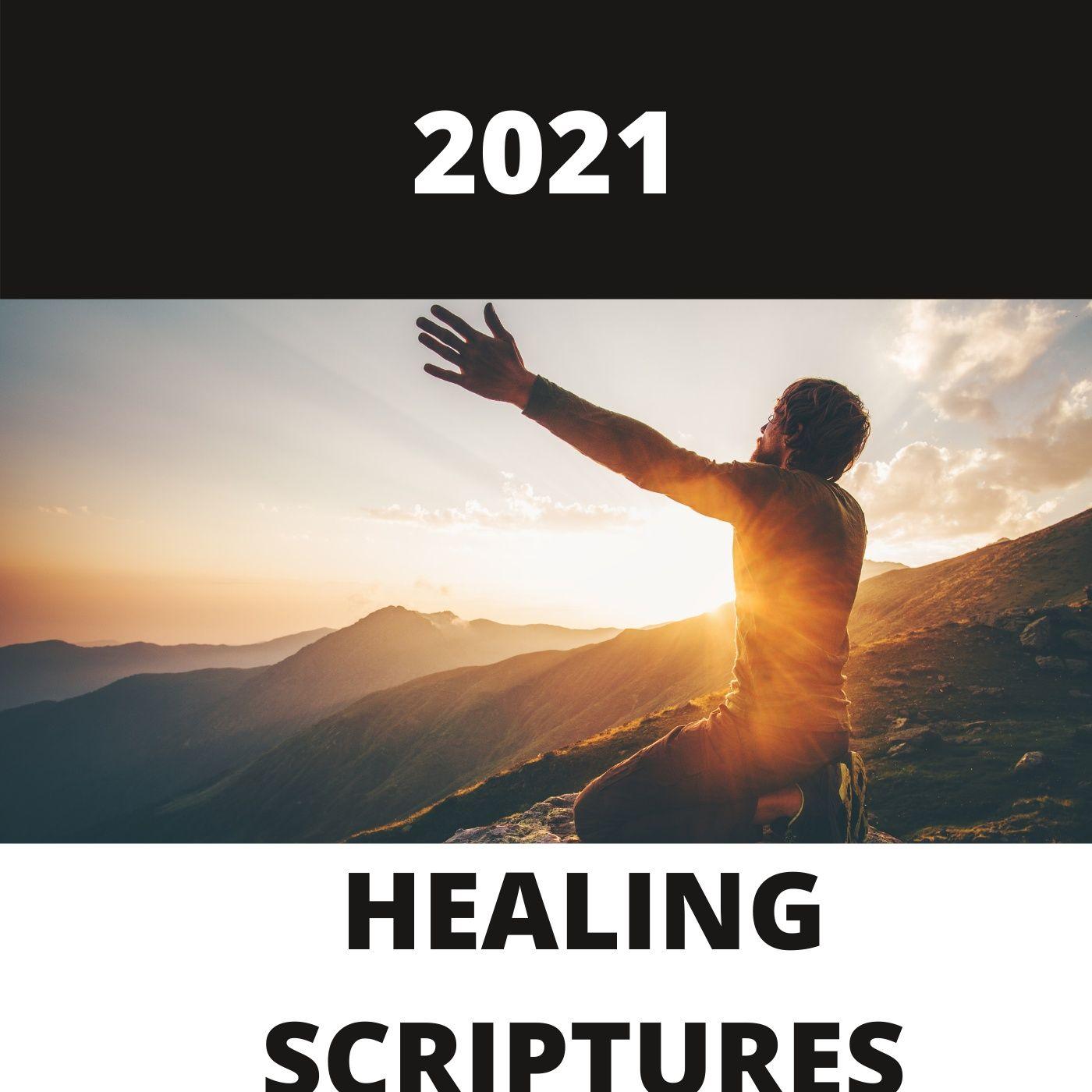 2021 Healing Scriptures