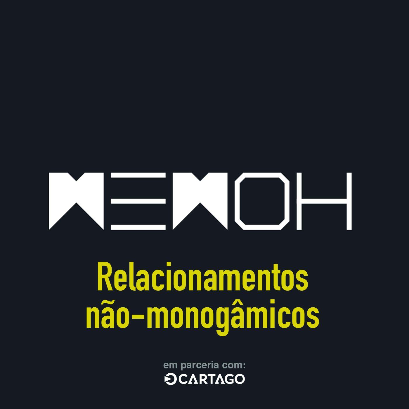 #013   Relacionamentos não-monogâmicos