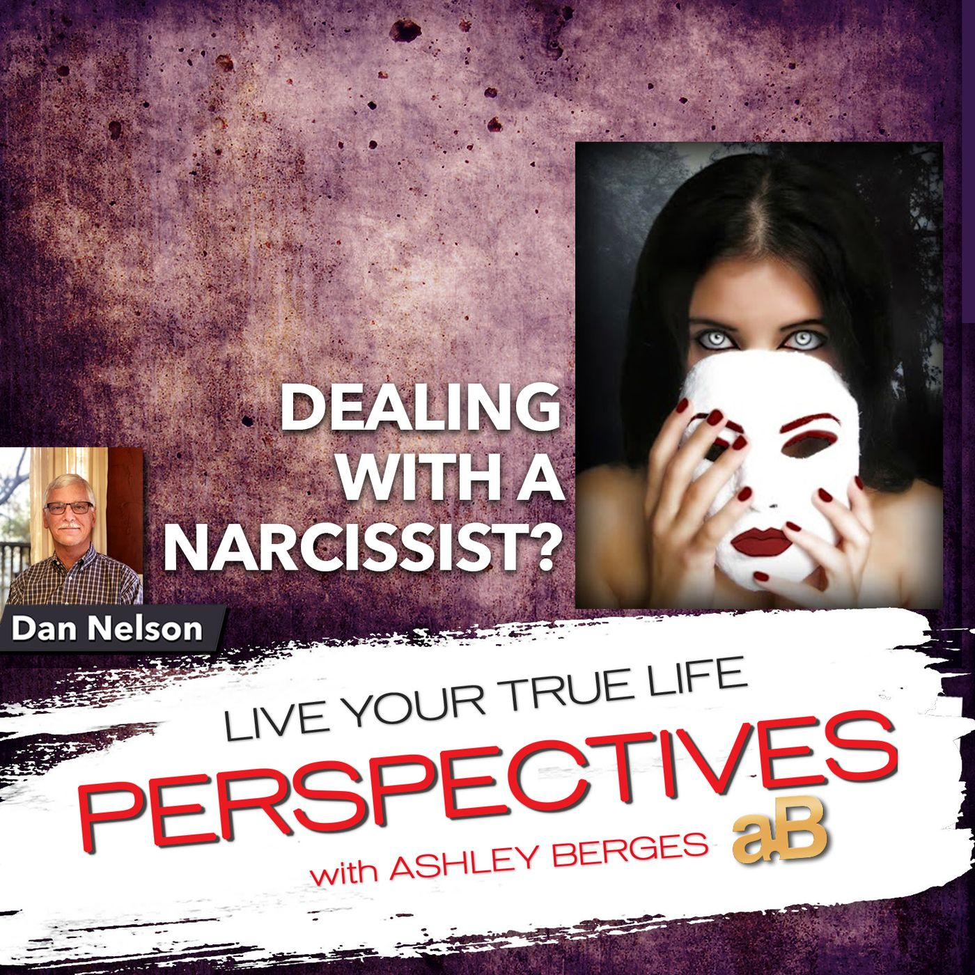 Am I Dealing with a Narcissist? [Ep. 675]
