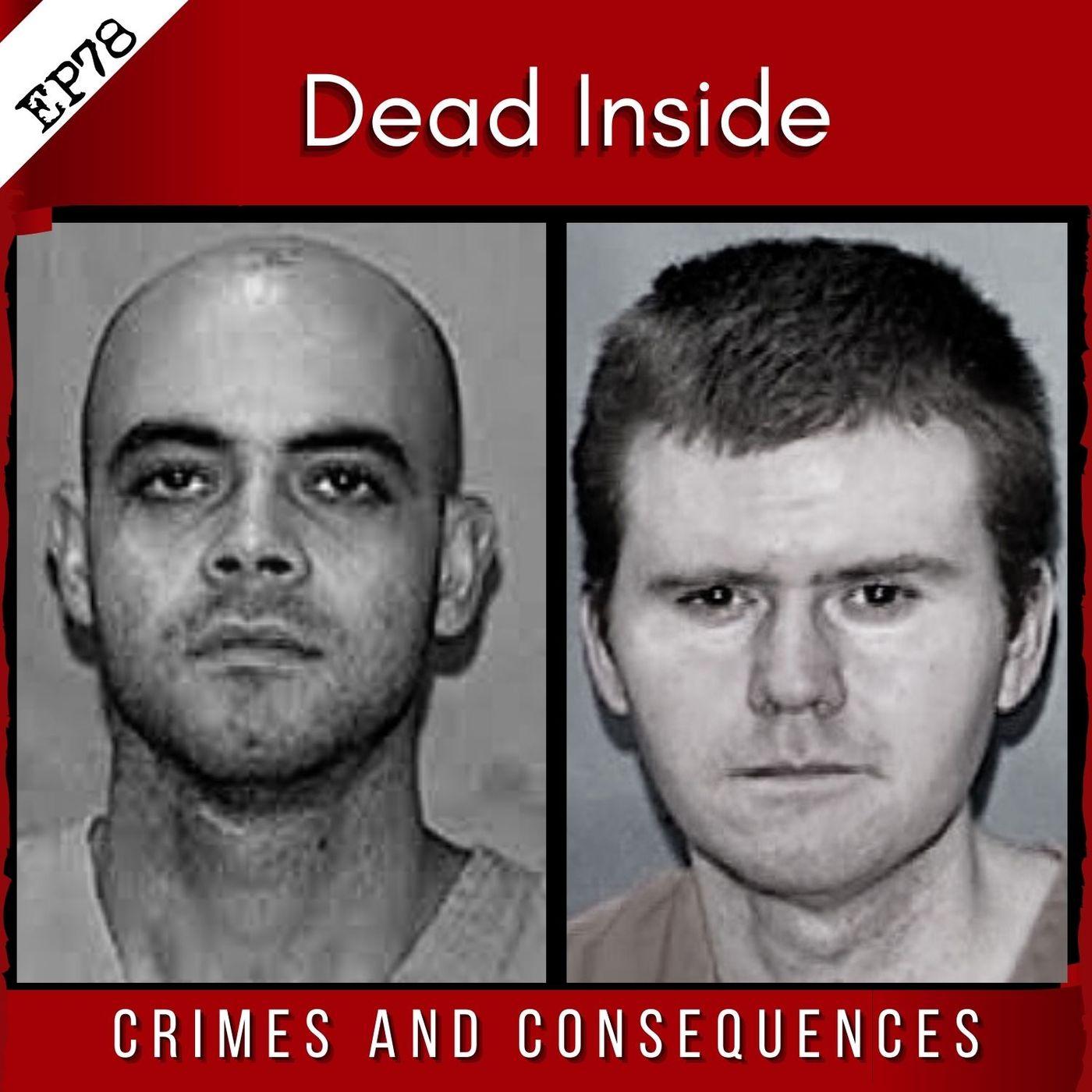 EP78: Dead Inside