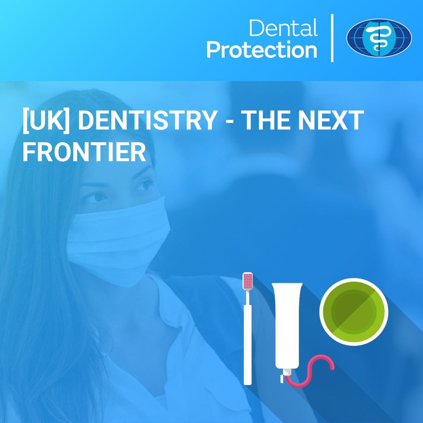 [UK] Dentistry – The Next Frontier