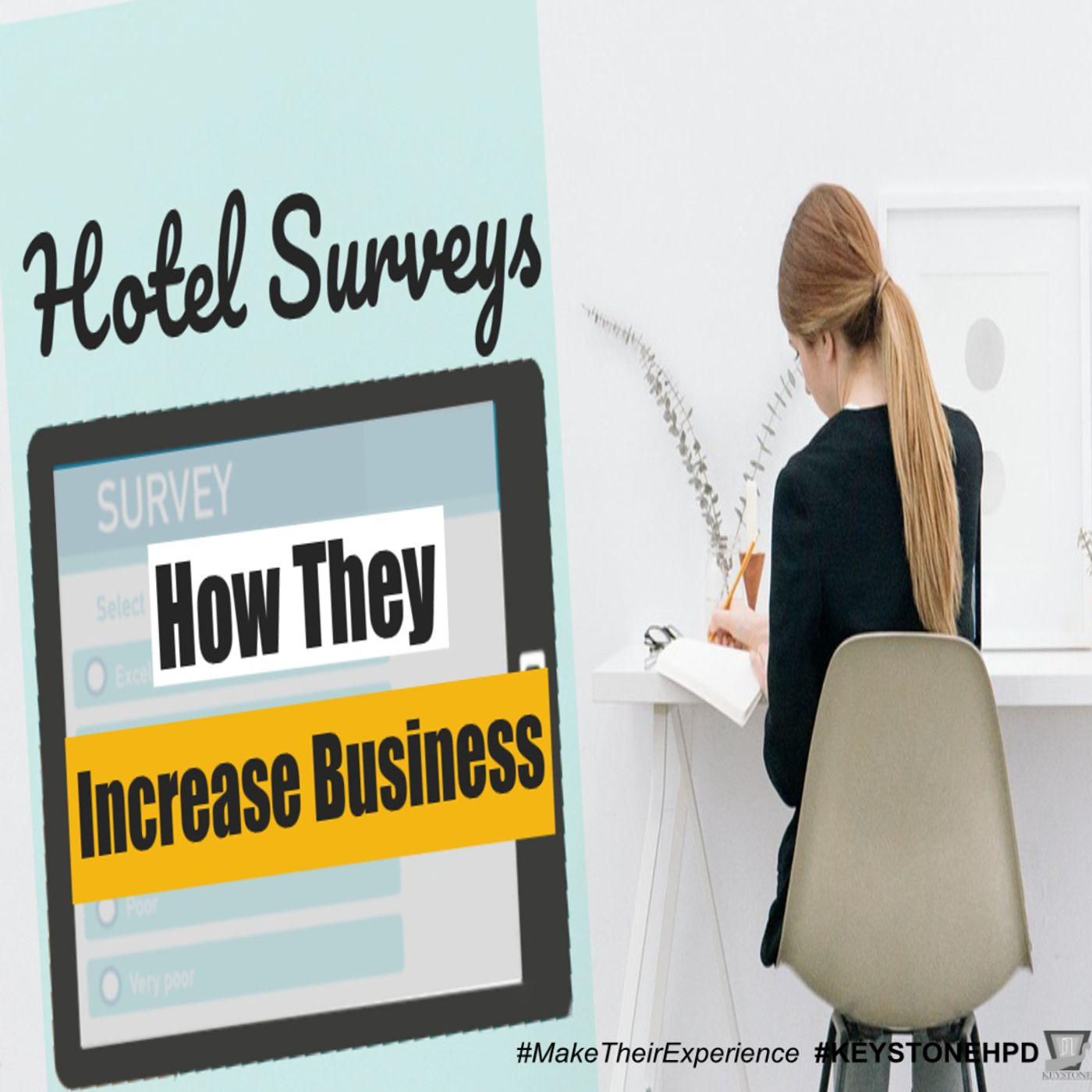 Hotel Surveys – How They Increase Business | Ep. #233