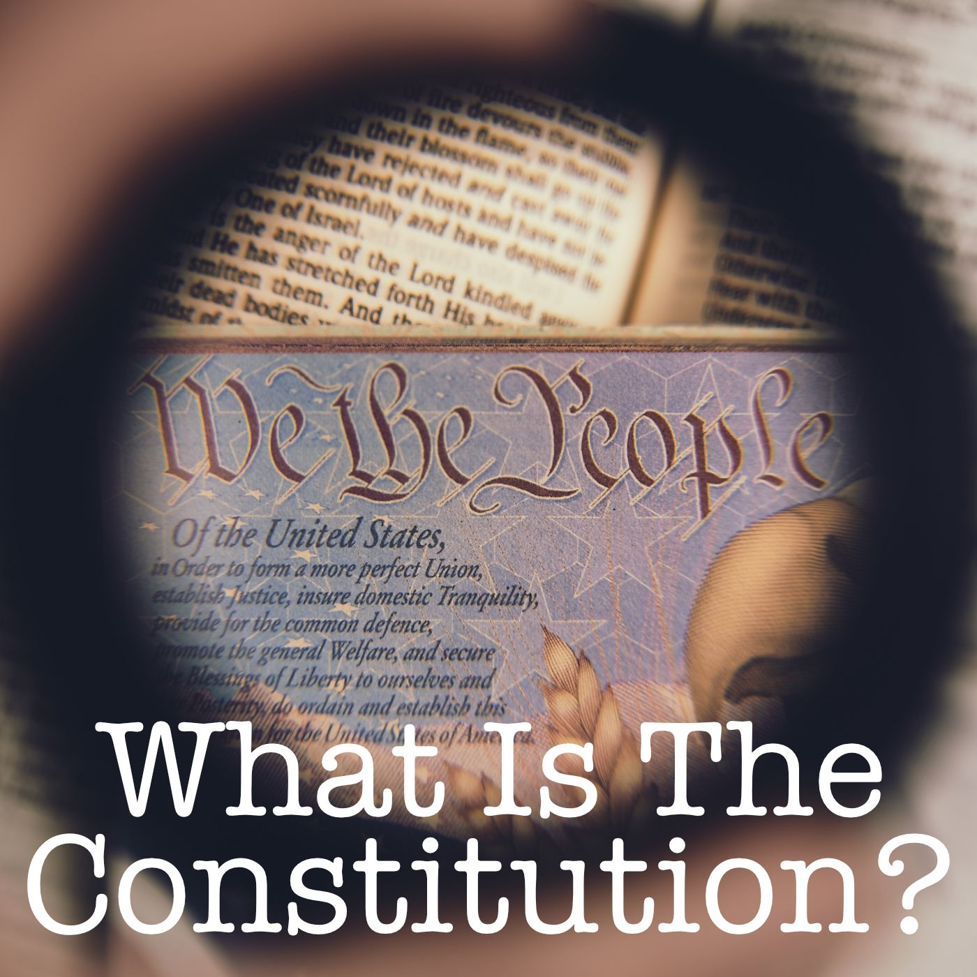 Episode 001 What Is The Constitution?