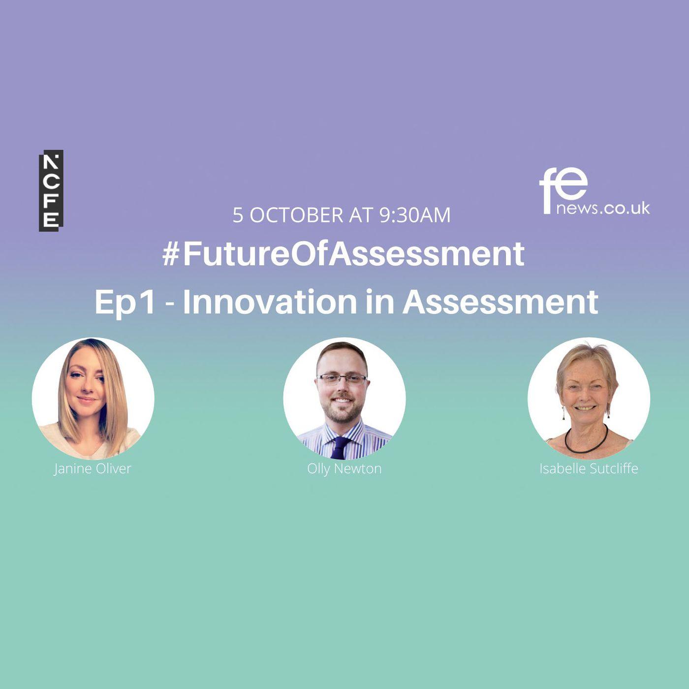 Innovation in assessment - #FutureOfAssessment NCFE