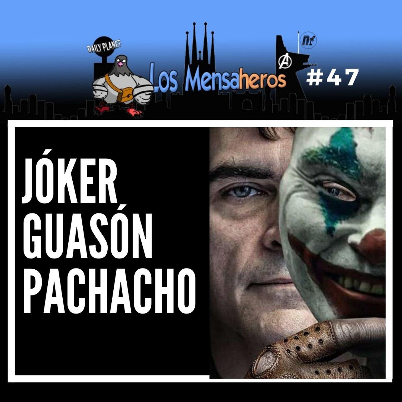 047 Joker, el pachacho guasón