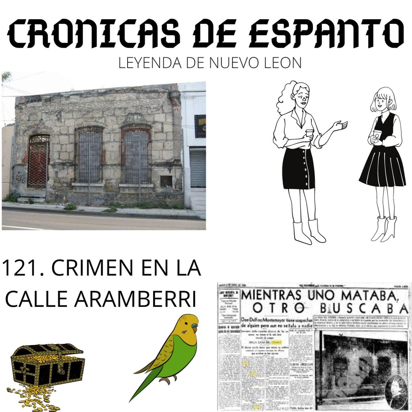 121. Los fantasmas de la Calle Aramberri.