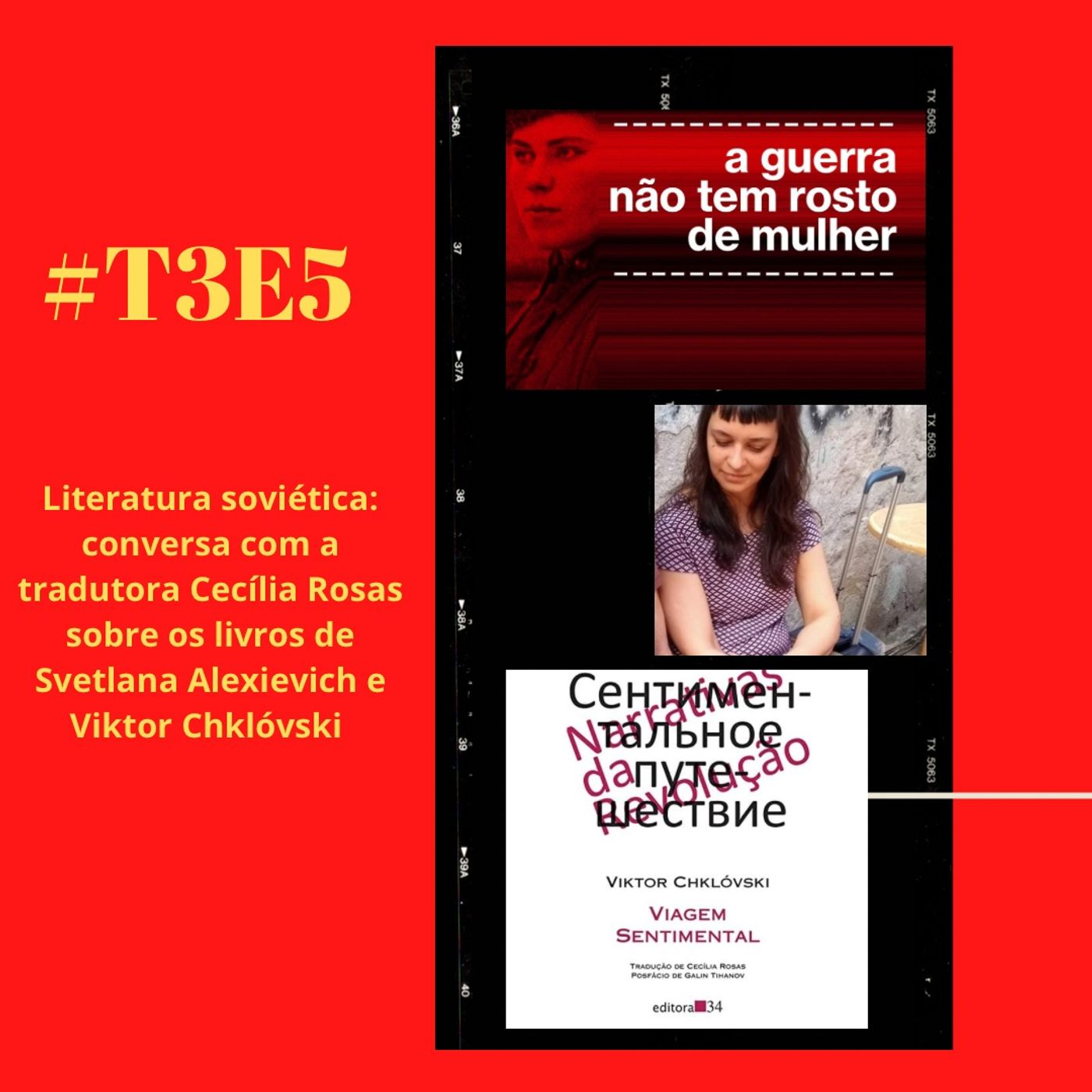 t03e05 - Livros do período soviético, com Cecília Rosas