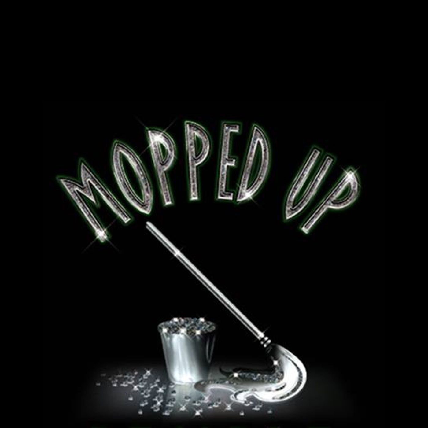 Mopped Up Ent. Live