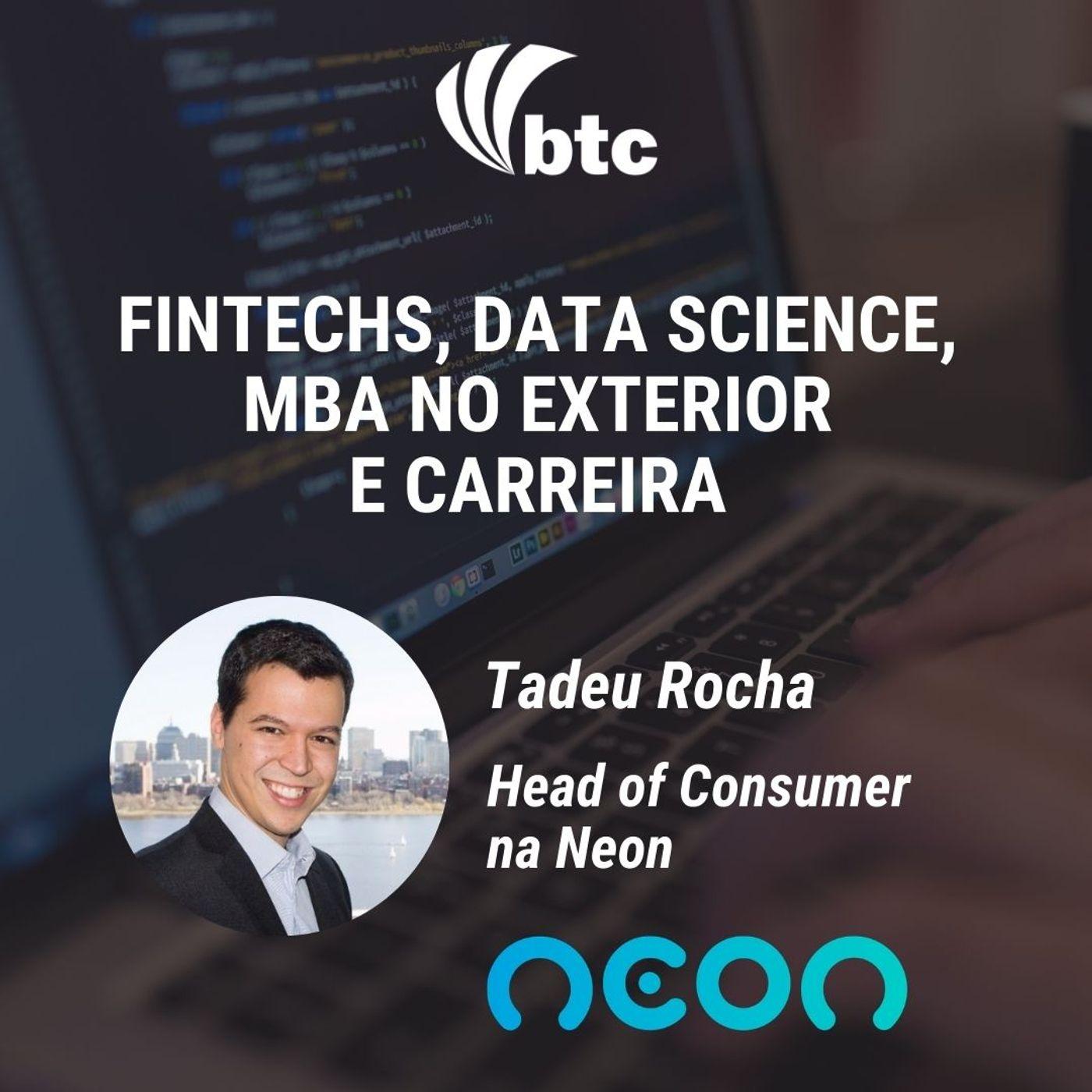 Fintechs, Data Science, MBA no Exterior e Carreira   Papo BTC