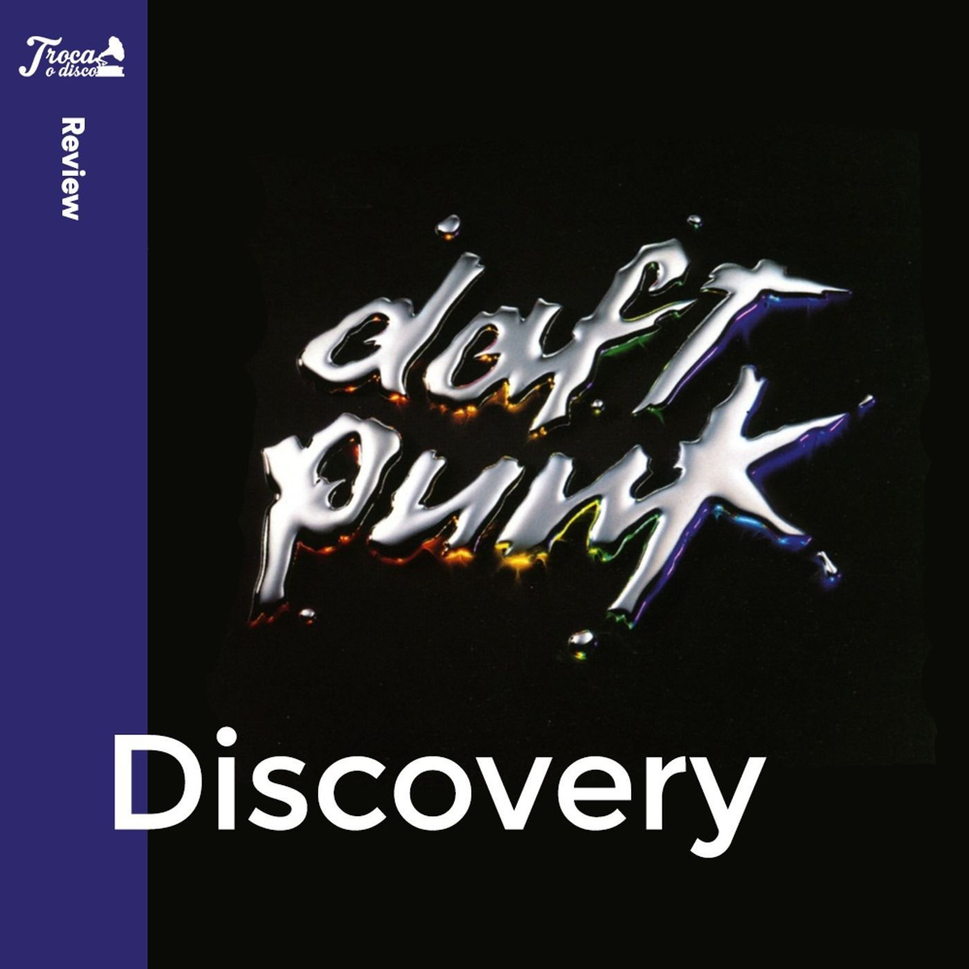 Album Review #67: Daft Punk - Discovery