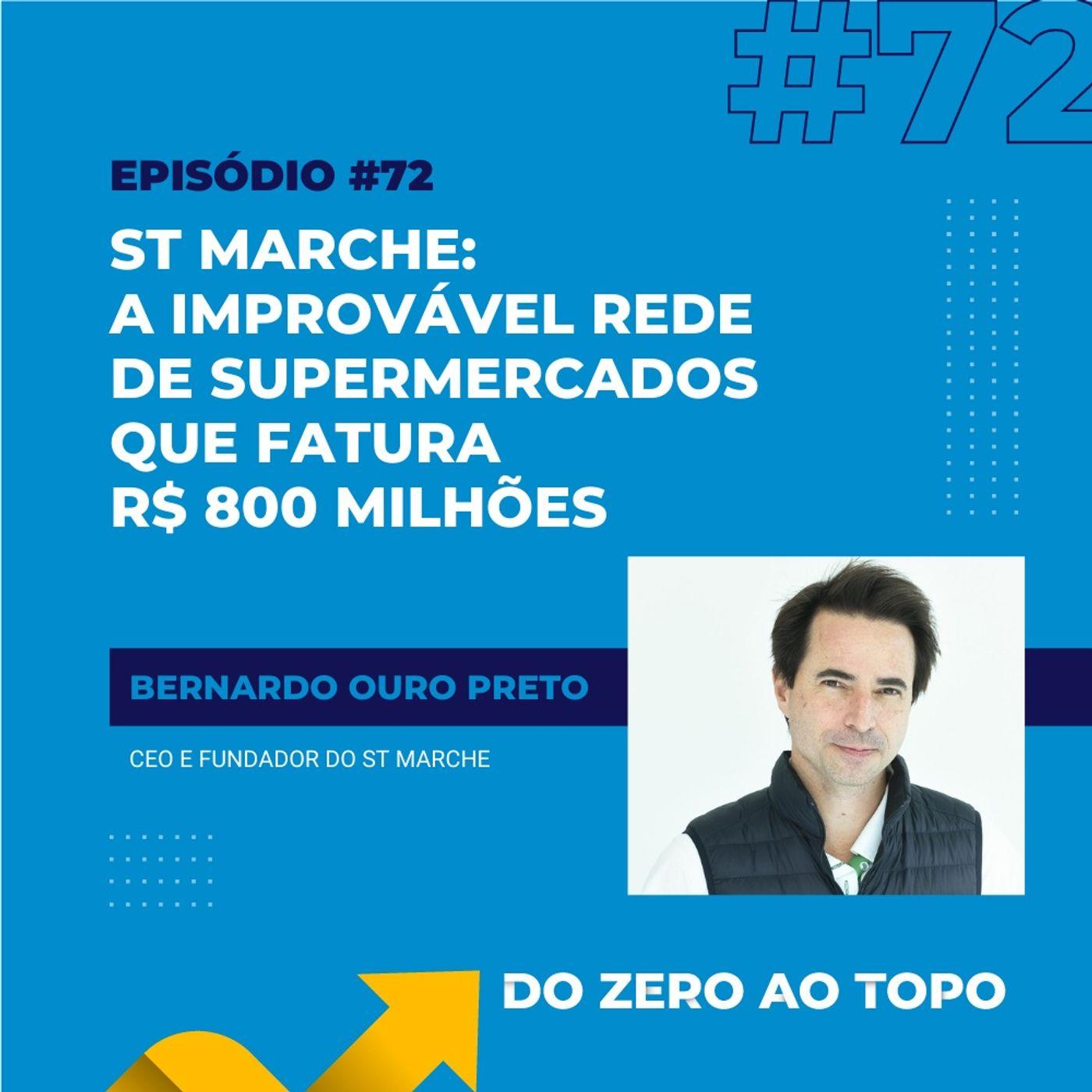 #72 - St Marche: a improvável rede de supermercados que fatura R$ 800 milhões