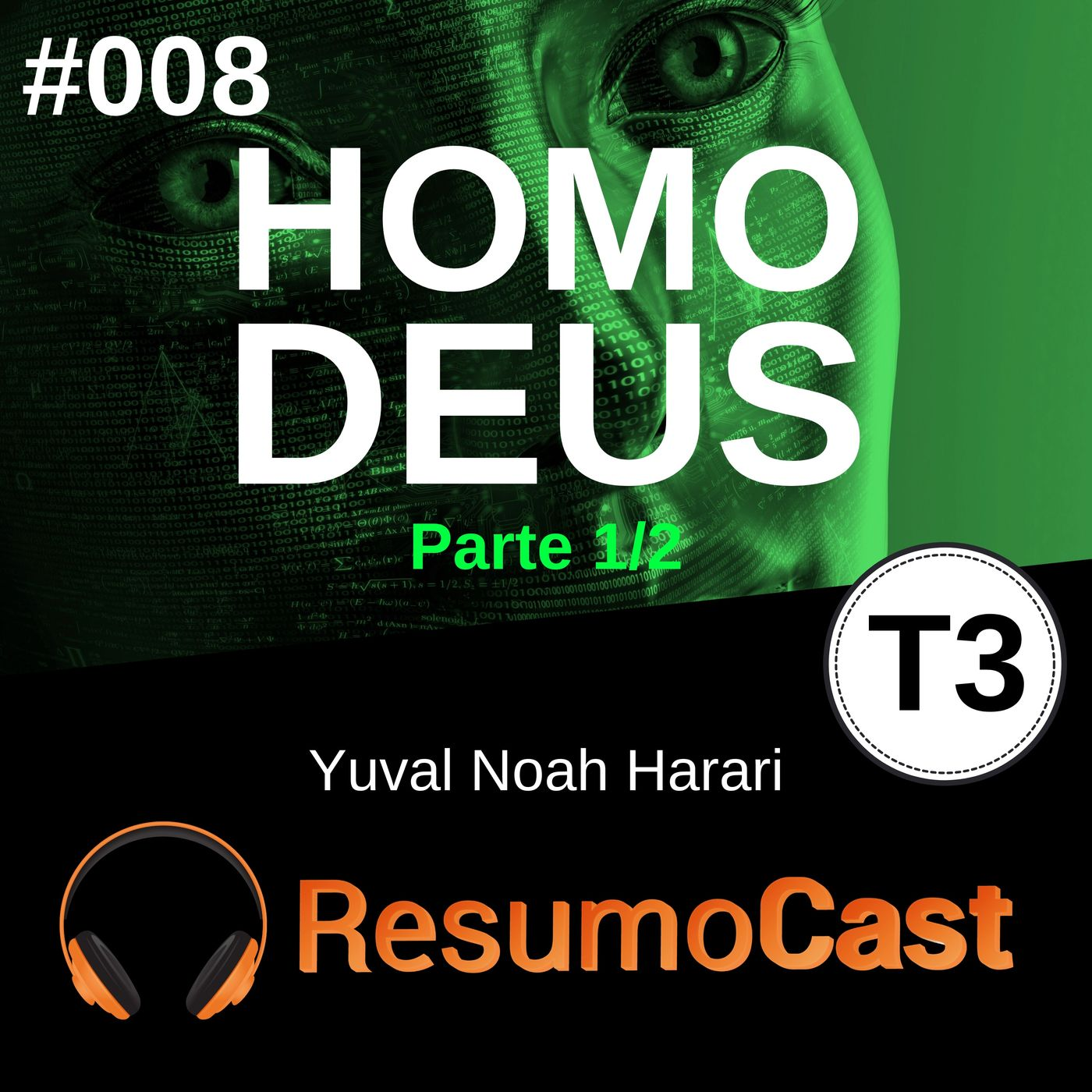T3#008 Homo Deus   Yuval Noah Harari