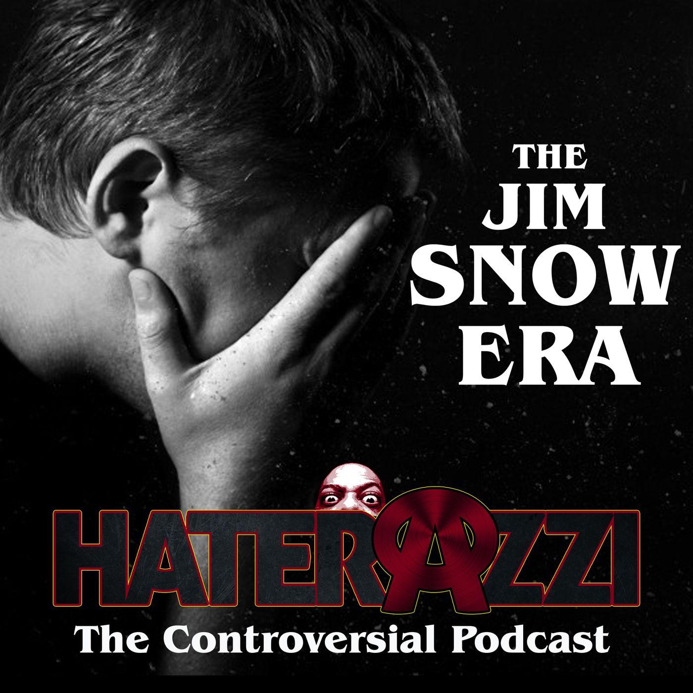 The Jim Snow Era