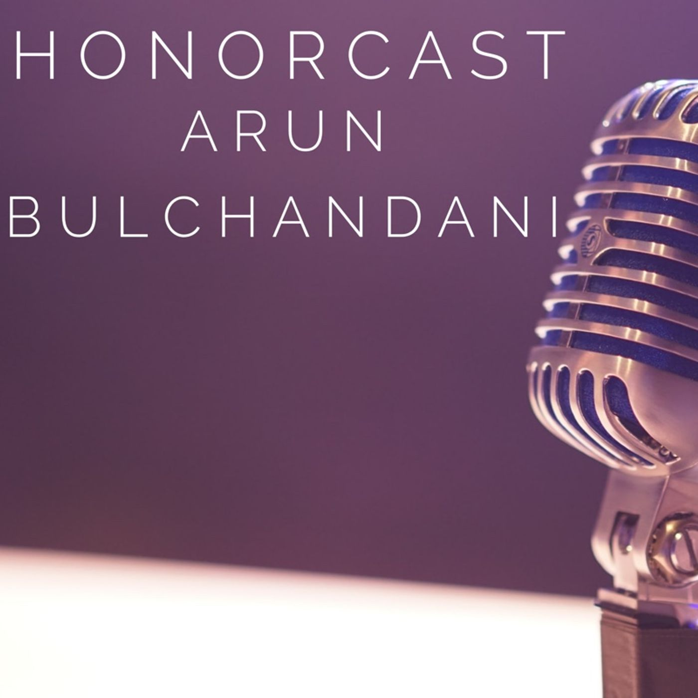 S1E9 Arun Bulchandani - ChristoCentic BioHacking