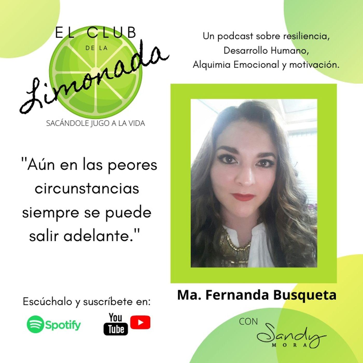 Episodio 49: Fernanda Busqueta, herramientas para enfrentar la enfermedad