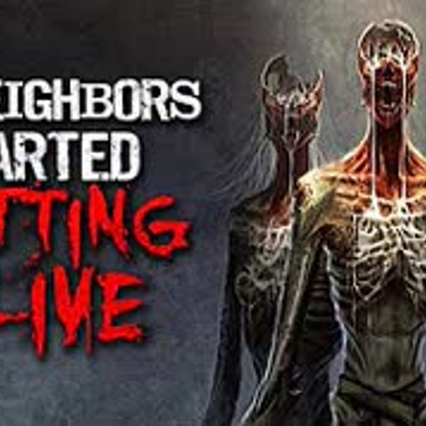 """My Neighbors Started Rotting Alive"" Creepypasta"