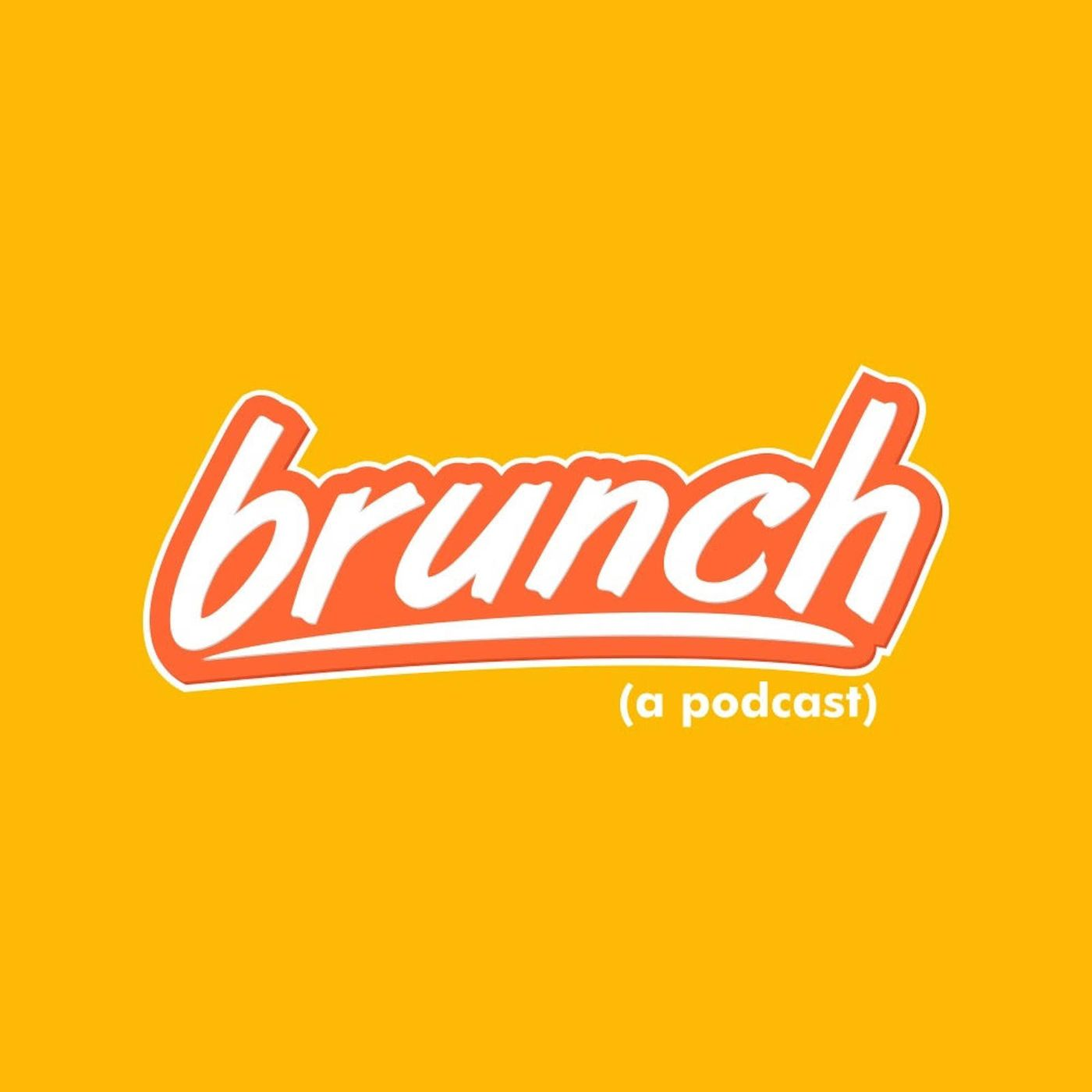 brunch (a podcast)