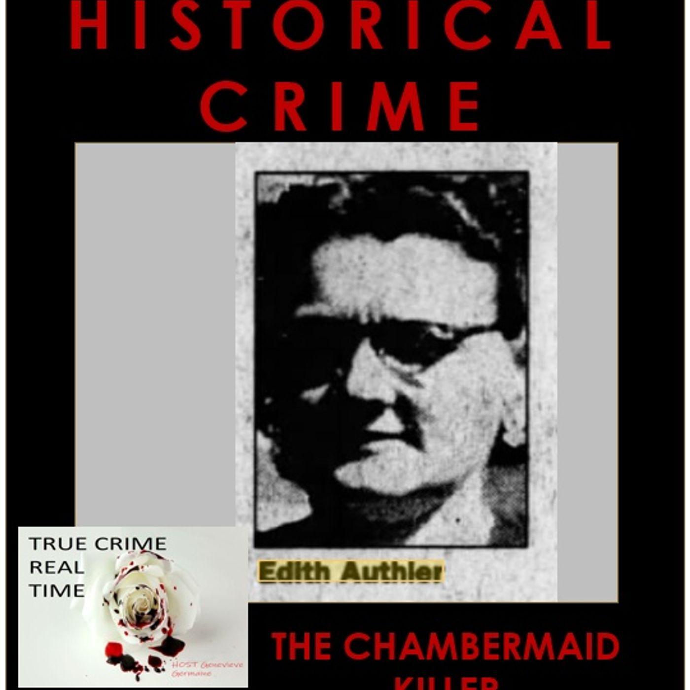 #26 - London's Sordid Past - Part 1 - The Chambermaid Killer