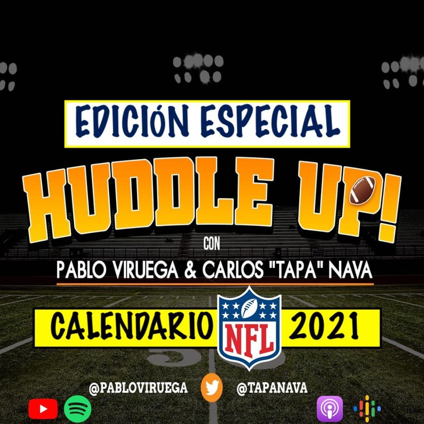 Calendario #NFL Temporada 2021 con @TapaNava y @PabloViruega en #HuddleUP