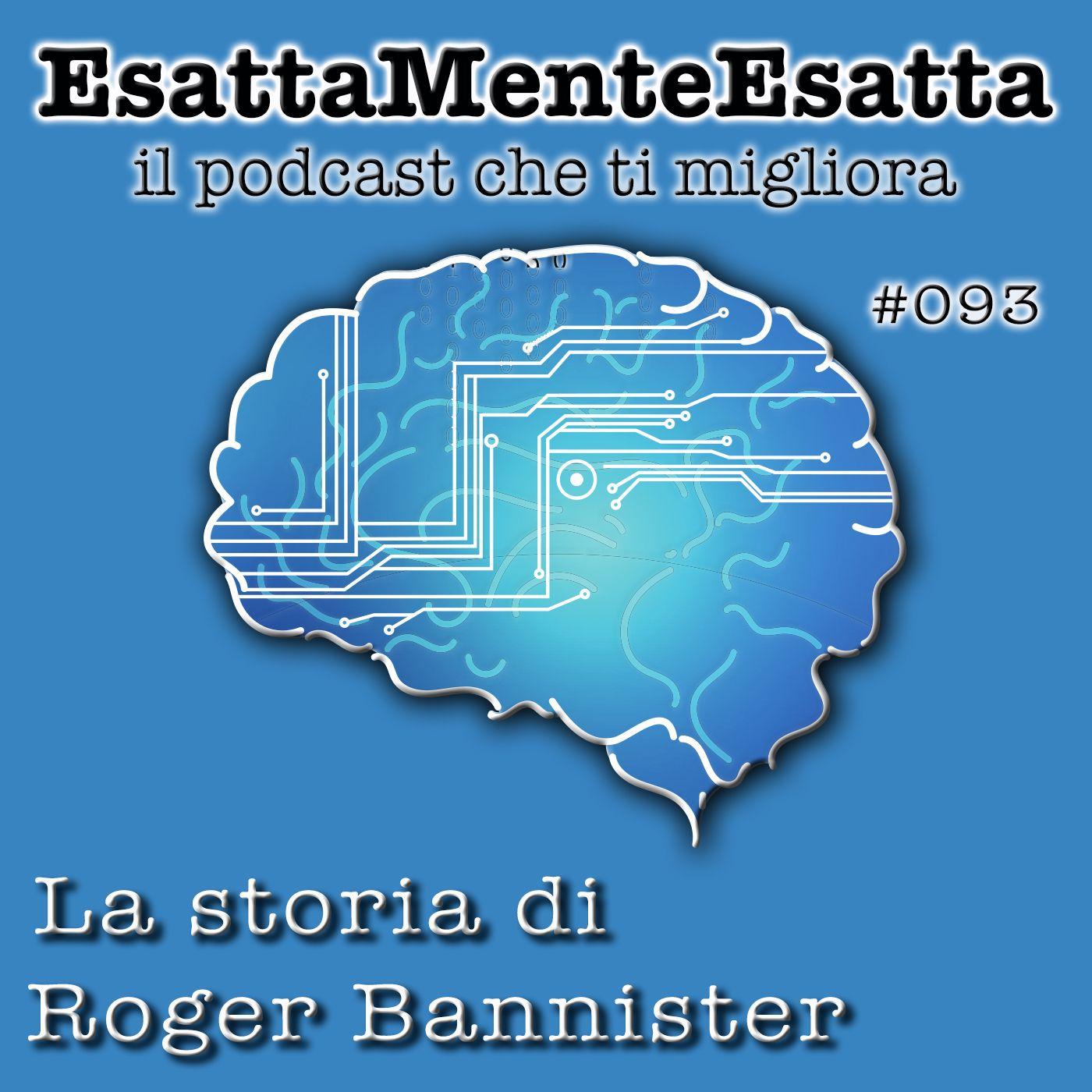 Motivazione: La storia di Roger Bannister #093