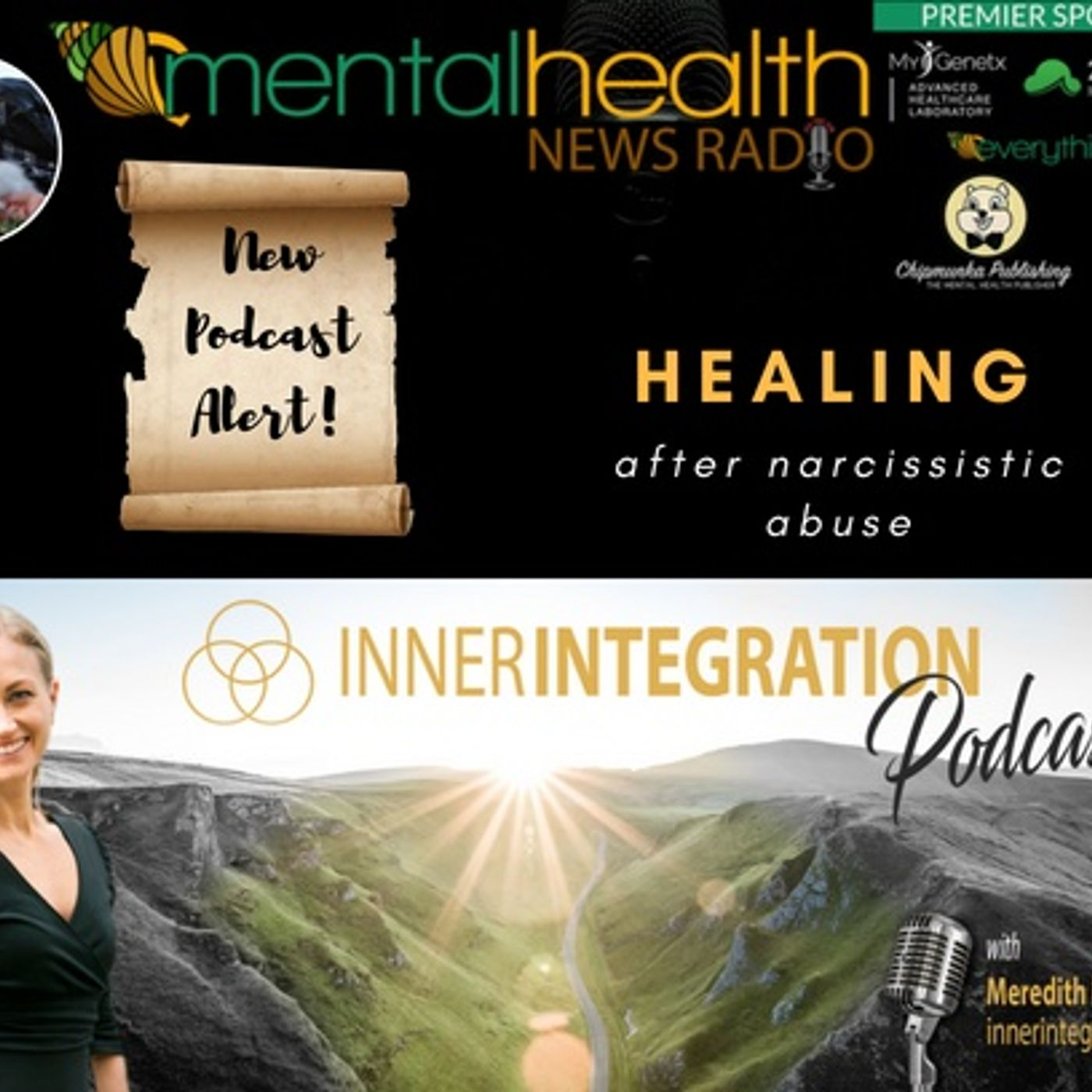 Mental Health News Radio - Inner Integration with Meredith Miller: Healing After Narcissistic Abuse