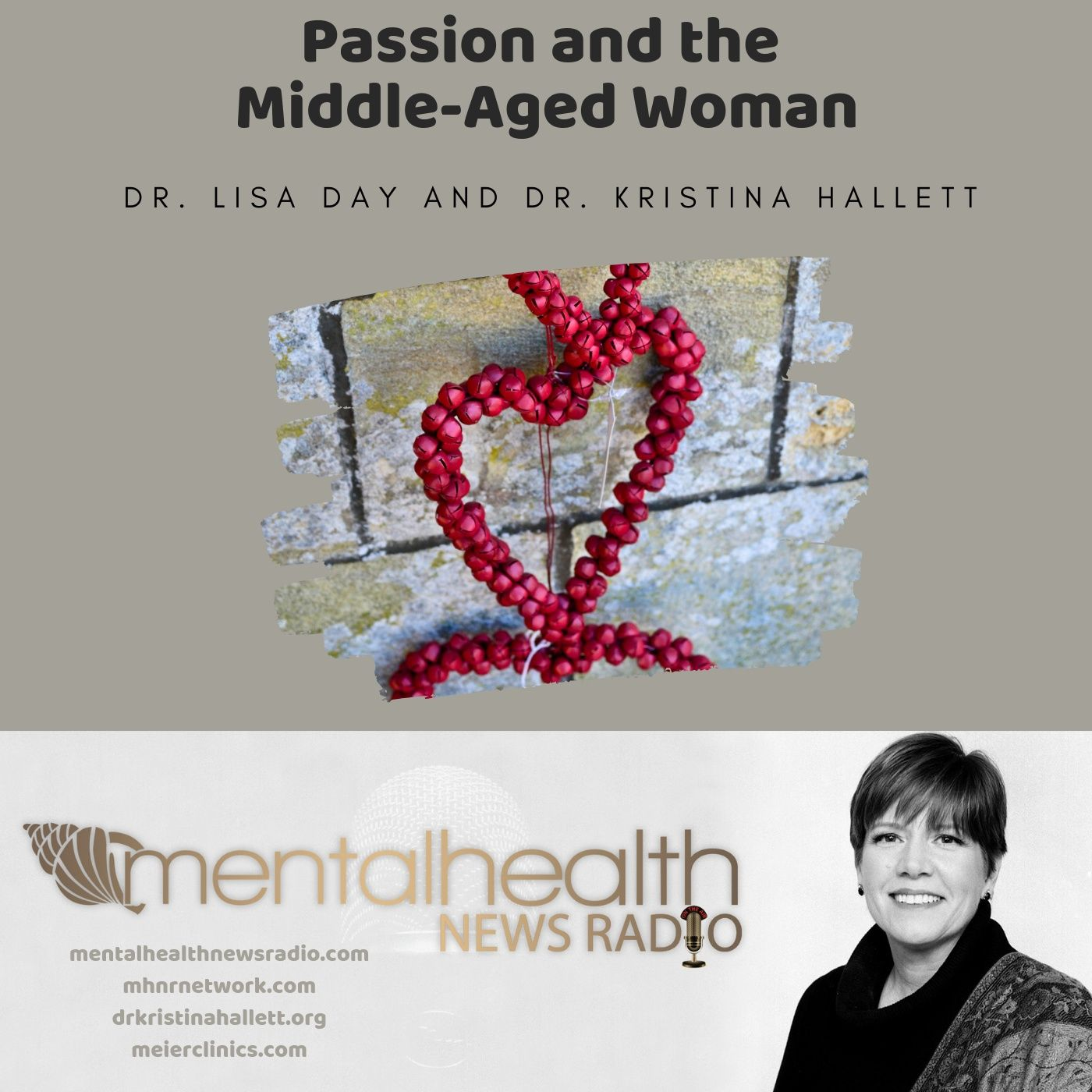 Mental Health News Radio - Passion and the Middle-Aged Woman