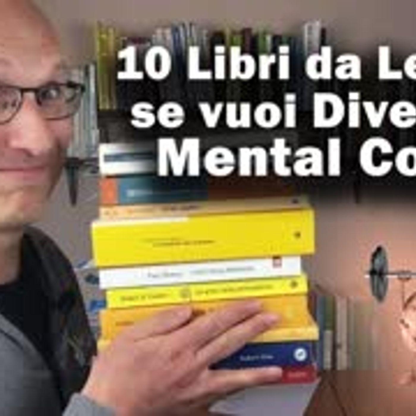 10 Libri 📚 da leggere se vuoi diventare Mental Coach