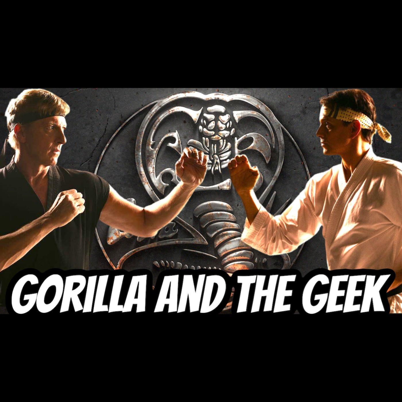 Cobra Kai Season 3 Discussion - Gorilla and The Geek Episode 36