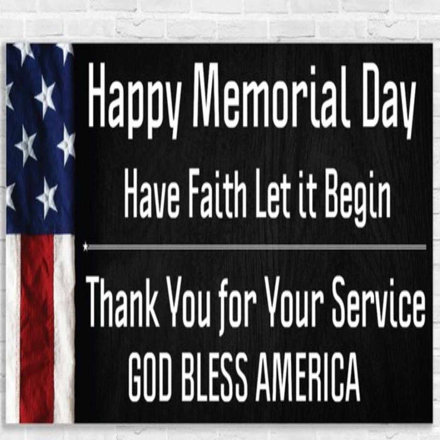 Happy Memorial Day May 31 2021